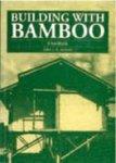 Janssen, Jules A. - Building with Bamboo. A Handbook