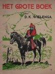 WIELENGA, D.K., - Het grote boek.