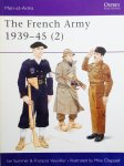 Summer, Ian.  Vauvillier, Francois. Chappell, Mike. - The French Army 1939-45 (2). Men at Arms 318.