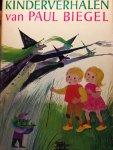 Biegel, Paul / Wely, Babs van (ill.) - Kinderverhalen