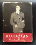 ROBERT DELMARCELLE - Baudouin Roi des Belges