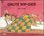 Kavet, H.I. met tekeningen van : Martin Riskin - Grote wip-gids  ..  druk 1