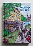 Paulien Andriessen, Yvonne Komduur (ill.) - Een baantje op de borg - vijf eeuwen spanning en romantiek bij een steenrijke familie