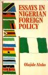 Aluko, Olajide (ds1225) - Essays in Nigerian Foreign Policy