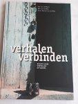 Harst, A. van der, Berg, Bert van den, Fortuin-van der Spek, C. - Verhalen verbinden / ruimte voor vertellen op school