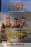 Burghout, Adri - Lifeliner 2 en een aanslag, deel 12 *nieuw* --- Serie Lifeliner 2, deel 12