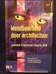 Oosterhaven, A.  en Hendriks, C. - Wendbaarheid door architectuur / landelijk Architectuur Congres 2006