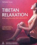 Tulku, Tarthang - Tibetan relaxation; Kum Nye massage and movement / a yoga for healing and energy form the Tibetan tradition