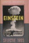 VALLENTIN, A., - Einstein. Een leven in drie werelden.
