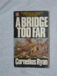 Ryan, Cornelius - A bridge too far
