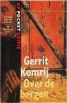 G. Komrij - Over de bergen roman