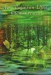 Mager, Marcia Zina - De Magie van Elfen Intens Ervaren, 110 pag. paperback, zeer goede staat