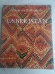 kalter, Johannes e.a. - Usbekistan. Erben der Seidenstrasse