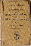 Junker, Rektor Dr. Fr. - Sammlung Göschen Nr. 146 - Repetitorium und Aufgabensammlung zur Differentialrechnung