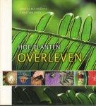 Bournerias, Marcel - Hoe Planten Overleven, 230 pag. hardcover + stofomslag, zeer goede staat (naam op schutblad gestempeld)