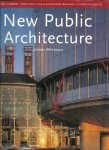 MYERSON, JEREMY - New Public Architecture - Museums, Libraries, Town Halls, Civic & Educational Buildings - Convention Centres