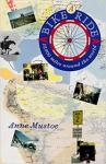 Mustoe, Anne - A Bike Ride  -  12,000 miles around the world