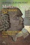 Pauvert, J.J. - Markies de Sade in levenden lijve / 1 Een natuurlijke onschuld