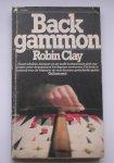 CLAY, ROBIN, - Backgammon. (Dutch text).