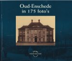 Evers-Evers, T.H. - Oud-Enschede in 175 foto's / druk 1