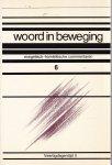 JH van der Laan - Woord in beweging / 6 veertigdagentijd II / druk 1
