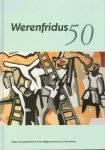 Knaap, Jan-Piet van der e.a. (red.) - Hoorn. Werenfridus 50. Uitgave t.g.v. het 50-jarig bestaan van Werenfridus, hardcover, geb. 239 p. met personeelslijst foto's z/w. , gave staat