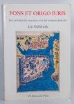 Hallebeek, Jan. - Fons Et Origo Iuris. Een historische inleiding tot het vermogensrecht.