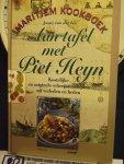 Lee, Janny van der - Aan tafel met Piet Heyn , kostelijke en originele scheepsmaaltijden uit verleden en heden