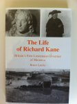Bruce Laurie - The life of Richard Kane