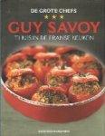 Savoy, Guy - De grote chefs Thuis in de Franse keuken