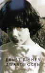 Timmer, Ernst - Zwarte ogen (Ex.2)