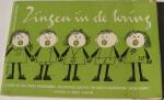 Broekhuizen, Herman - Zingen in de kring: liedjes uit het radioprogramma 'Kleutertje luister' en AVRO's Kinderkoor 'Jacob Hamel'