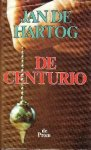 Hartog, J. de - De centurio / druk 1