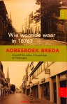 Blaeser, J.G. - Wie woonde waar in 1876 ? Adresboek Breda, inclusief Ginneken, Princenhage en Teteringen.