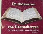 Kemperman, Ed, E. - De thesaurus van Gramsbergen. Een 17de- eeuws medisch handschrift ontsloten.