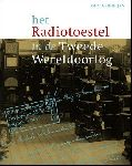 Verheijen, Gidi - Het Radiotoestel in de Tweede Wereldoorlog