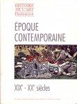 Dagen, Philippe & Hamon Françoise (ds1370) - Epoque contemporaine (XIXe et XXe siècles )