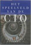 Pieter Hofman, Edwin Tuin (red.) - Het speelveld van de CIO    omgaan met dilemma's