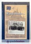 Laan - de Boer, Mevr. G. van der - Waarde broeders... --- Impressies van de geschiedenis van de Bond van Christelijk Gereformeerde Mannenvereniging in Nederland  1928 - 2000