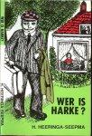 Heeringa - Seepma, H. - Wer is Harke ?