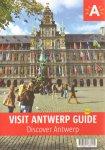 Bogaert, Annik e.a. - Visit Antwerp guide - Discover Antwerp