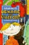 Gates, Susan,   Josip Lizatovic (illustr.) - Beware the Killer Coat