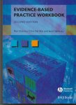 Glasziou, Paul P. - Evidence-Based Practice Workbook / Bridging the Gap Between Health Care Research and Practice