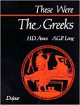 Amos, H.D.; Lang, A.G.P. - These were the Greeks