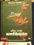 Redmond, Ian, e.a. - Planeet Aarde/ ontdek de wondere wereld van de natuur,  / Alles over apen amfibieën, vissen, planten en haaien