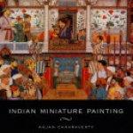 Anjan Chakraverty - Indian Miniature Painting