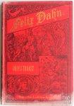 Dahn Felix, vert. Delta Lambda - Odin`s Troost Een Noorsche roman uit de elfde eeuw 2e deel