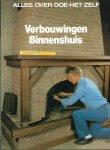 Doe het zelf - J. M. Breure-Scheffers (redactie) - ALLES OVER DOE-HET-ZELF - VERBOUWINGEN BINNENSHUIS