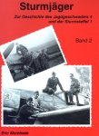 MOMBEEK, Eric - Sturmjäger - Zur Geschichte des Jagdgeschwaders 4 und der Sturmstaffel 1 (Volume 1 and 2 / Band 1 und 2)