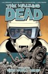 Robert Kirkman - The Walking Dead Volume 30